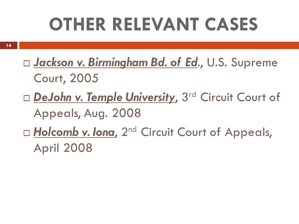 OTHER RELEVANT CASES Jackson v. Birmingham Bd. of Ed., U.S. Supreme Court, 2005.