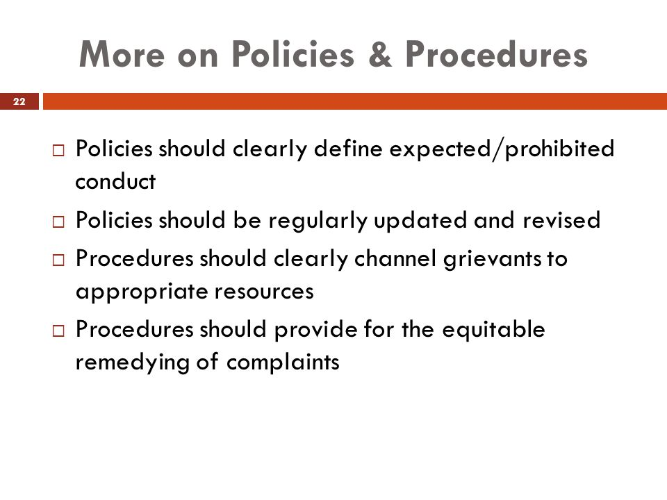 More on Policies & Procedures