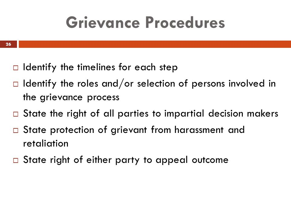 Grievance Procedures Identify the timelines for each step