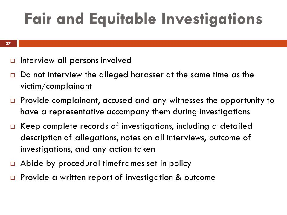Fair and Equitable Investigations