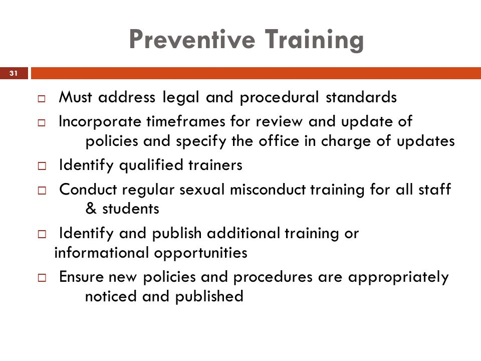 Preventive Training Identify qualified trainers