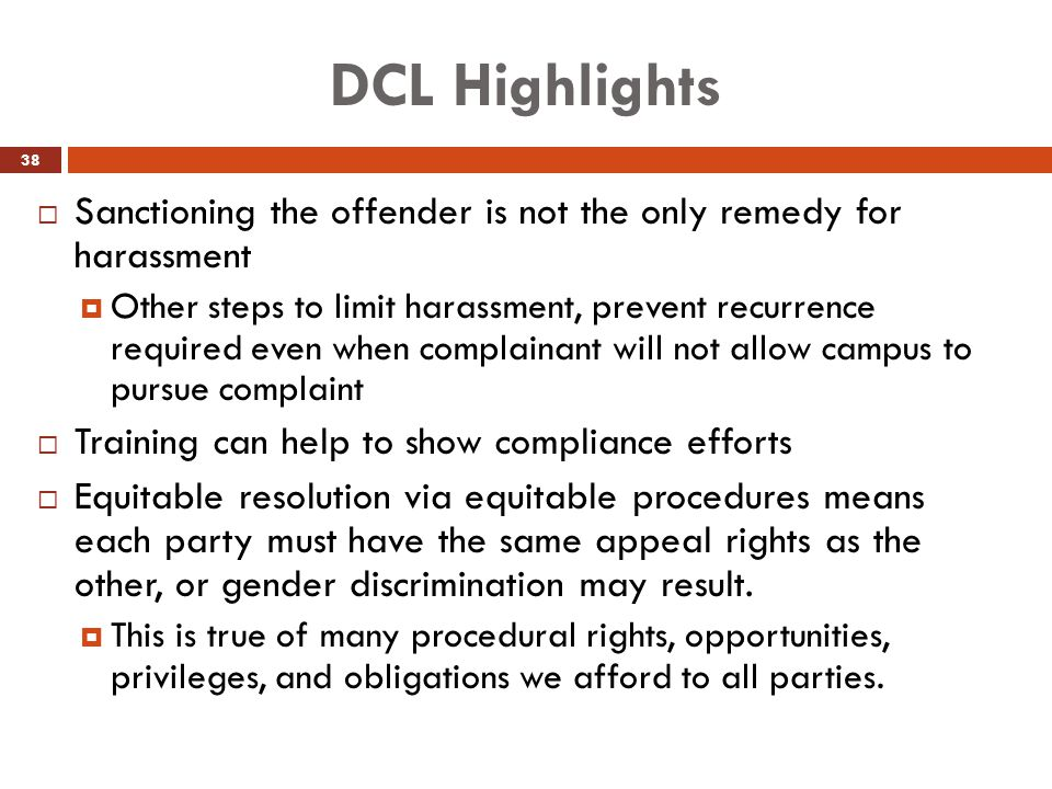 DCL Highlights Sanctioning the offender is not the only remedy for harassment.
