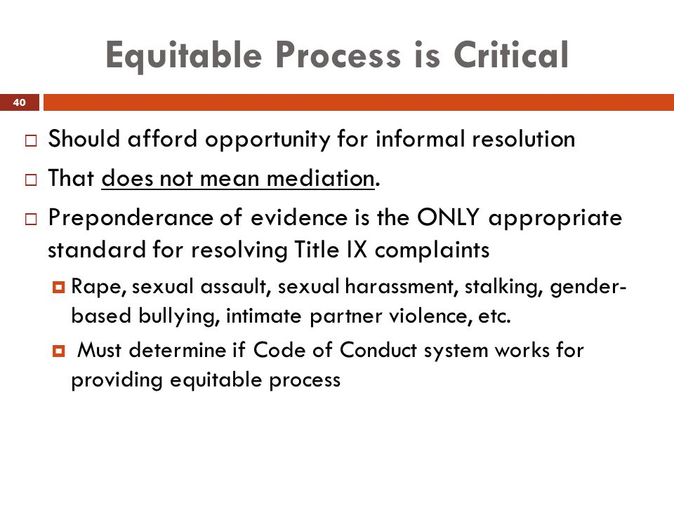 Equitable Process is Critical