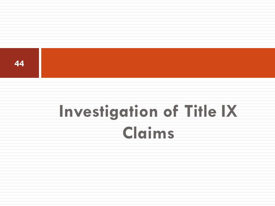 Investigation of Title IX Claims