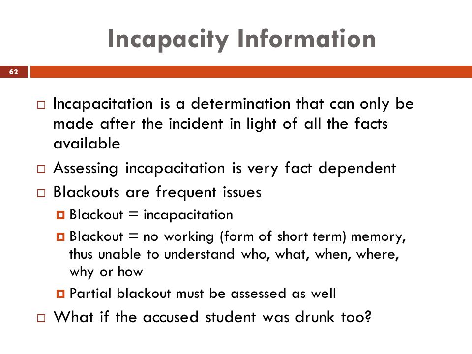 Incapacity Information