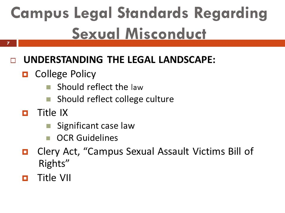 Campus Legal Standards Regarding Sexual Misconduct