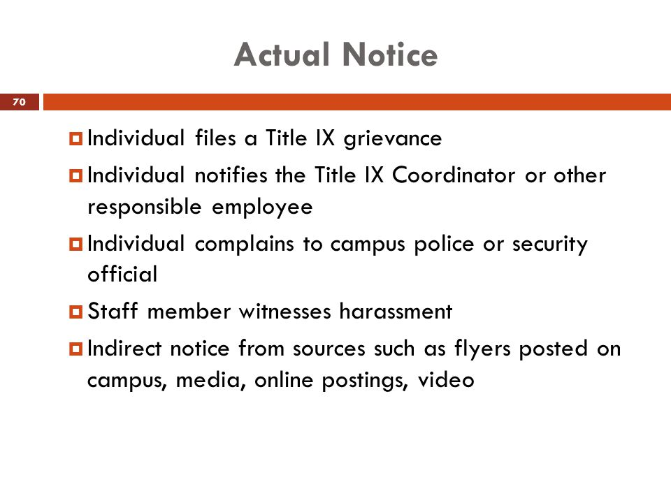 Actual Notice Individual files a Title IX grievance