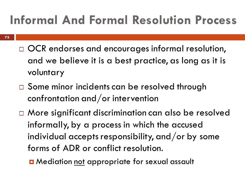 Informal And Formal Resolution Process