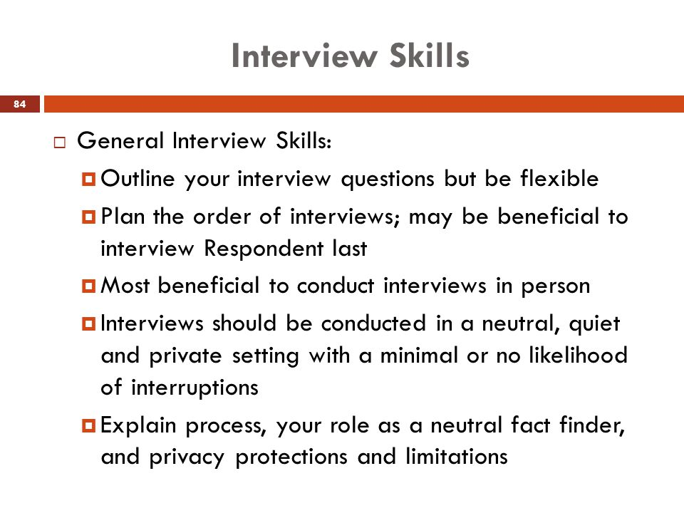 Interview Skills General Interview Skills: