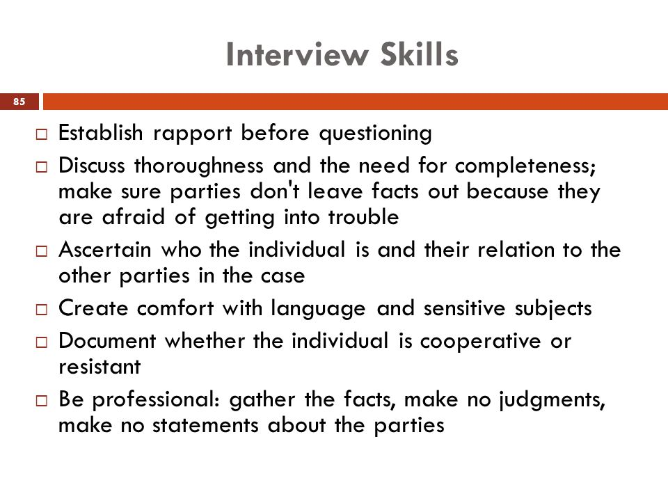 Interview Skills Establish rapport before questioning