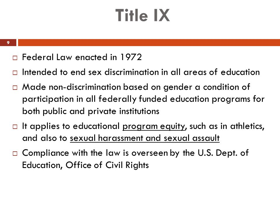 Title IX Federal Law enacted in 1972