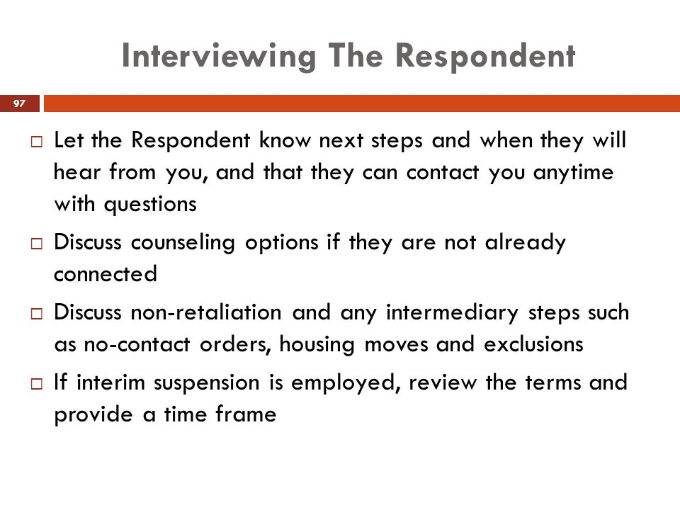 Interviewing The Respondent