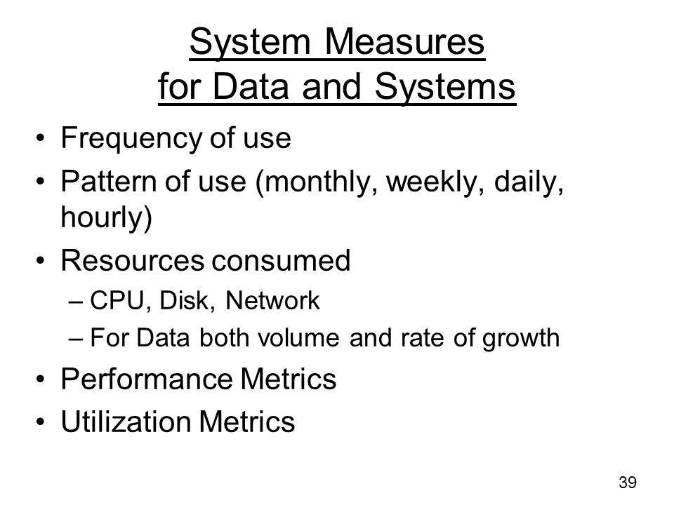 System Measures for Data and Systems