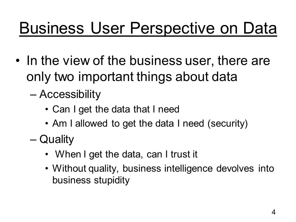 Business User Perspective on Data
