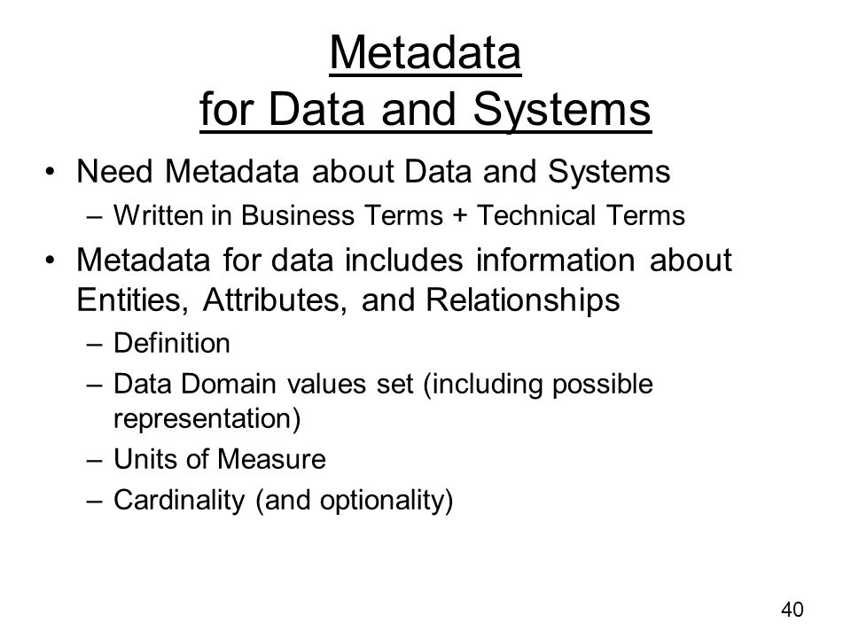 Metadata for Data and Systems