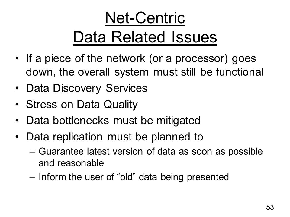 Net-Centric Data Related Issues