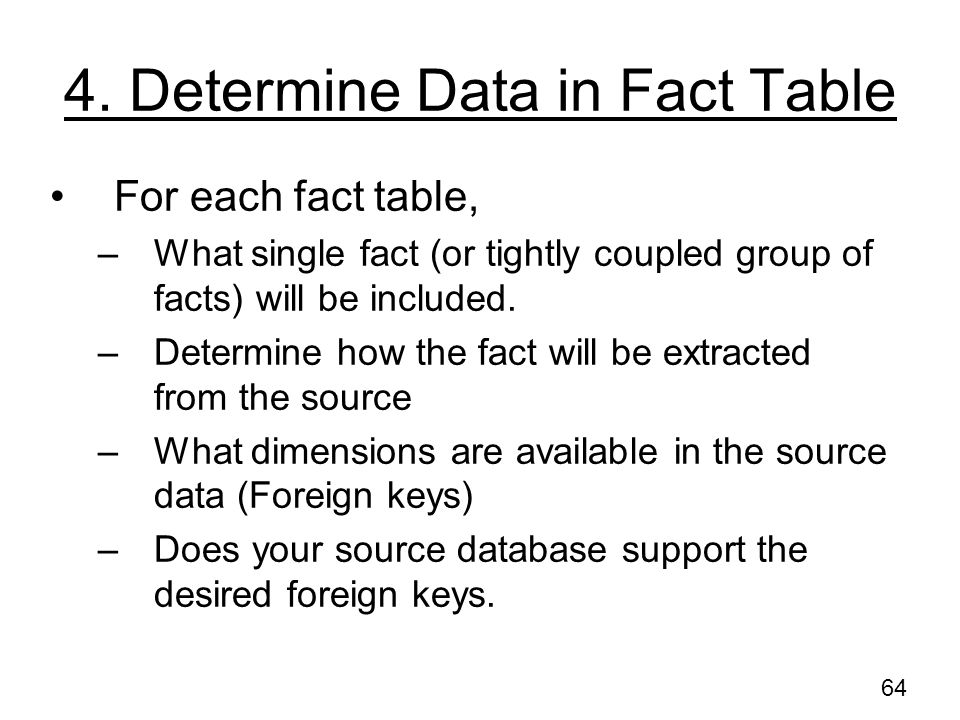 4. Determine Data in Fact Table