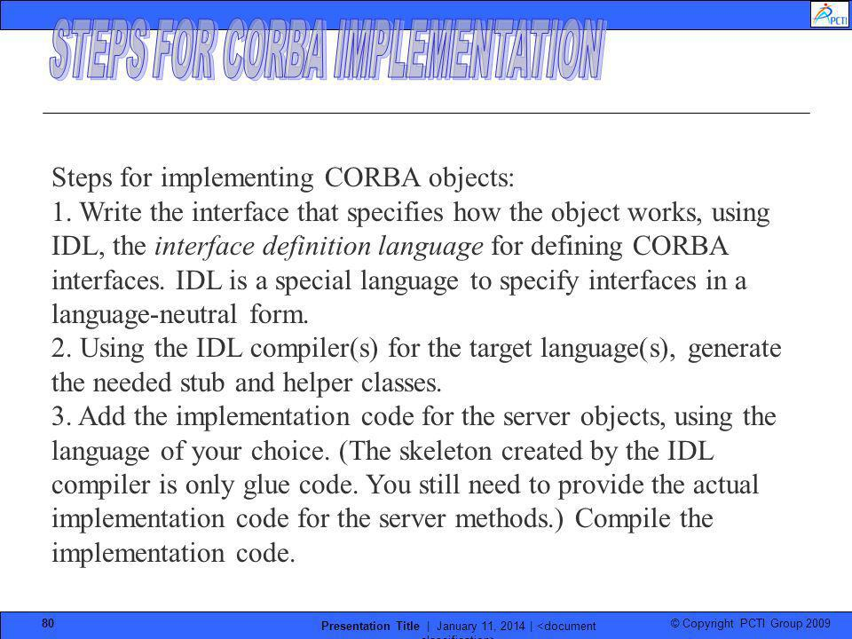 STEPS FOR CORBA IMPLEMENTATION