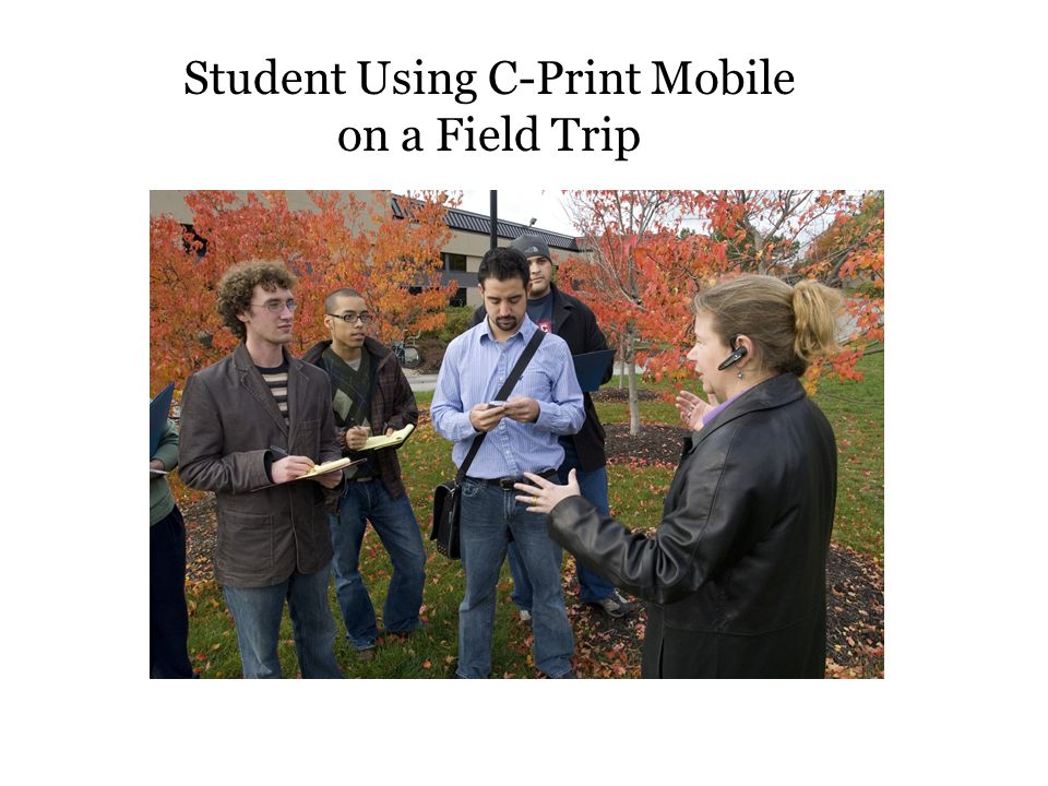 Student Using C-Print Mobile