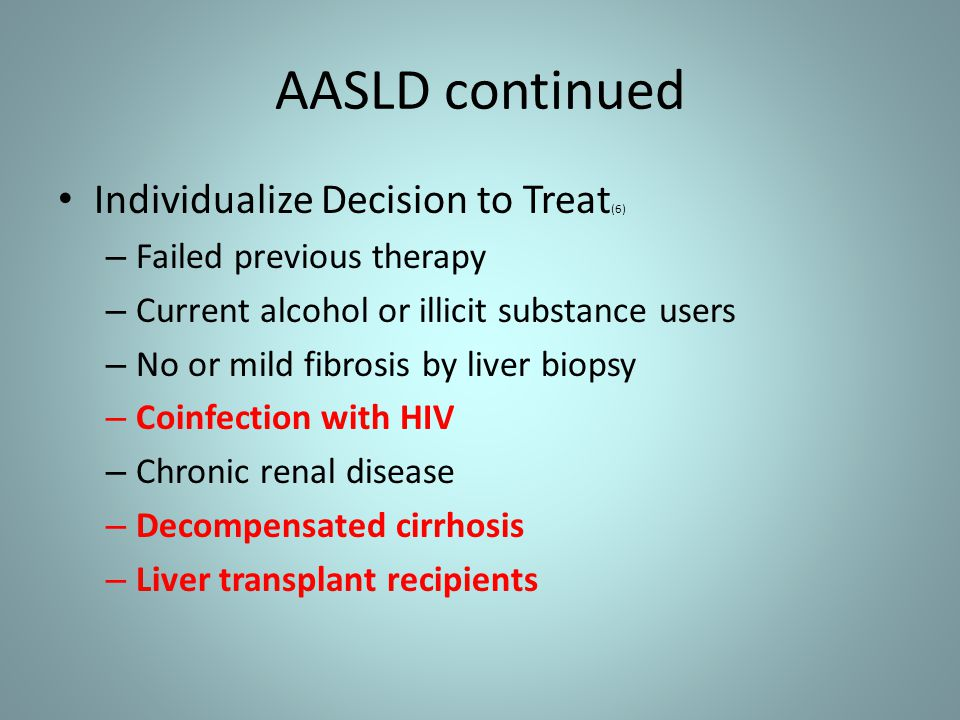 AASLD continued Individualize Decision to Treat(6)