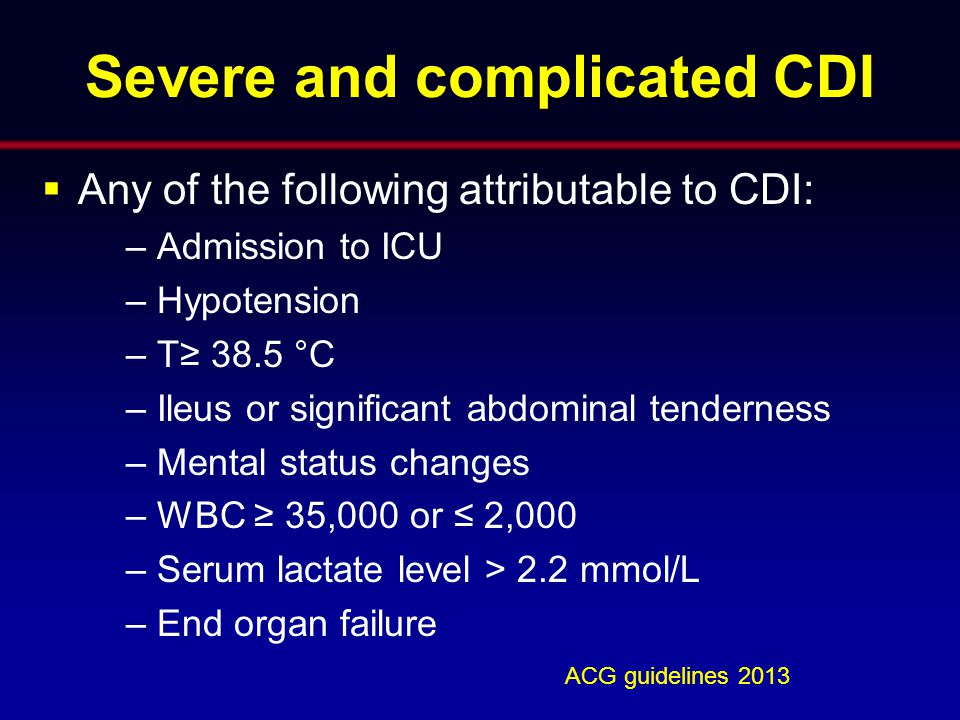 Severe and complicated CDI