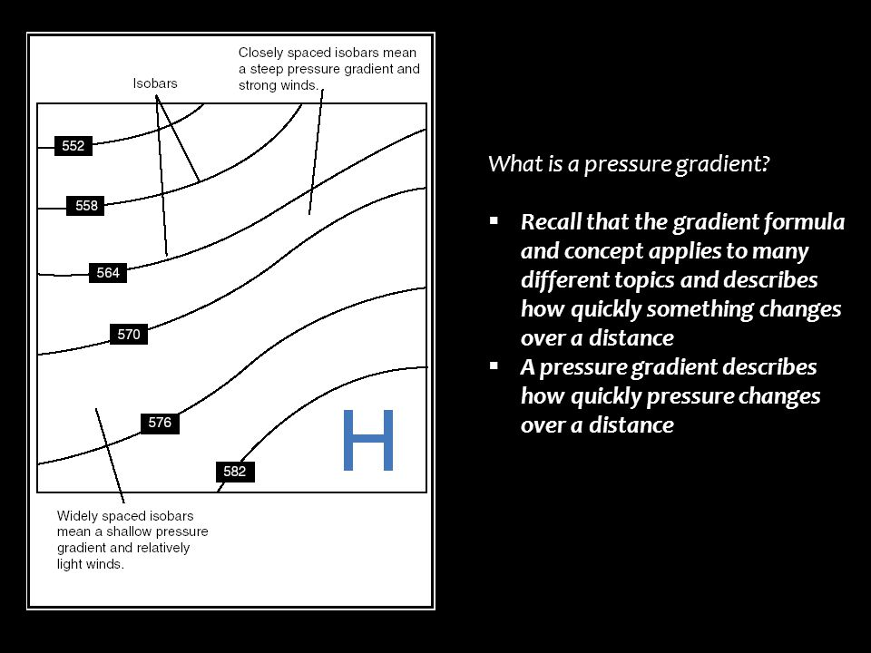 What is a pressure gradient