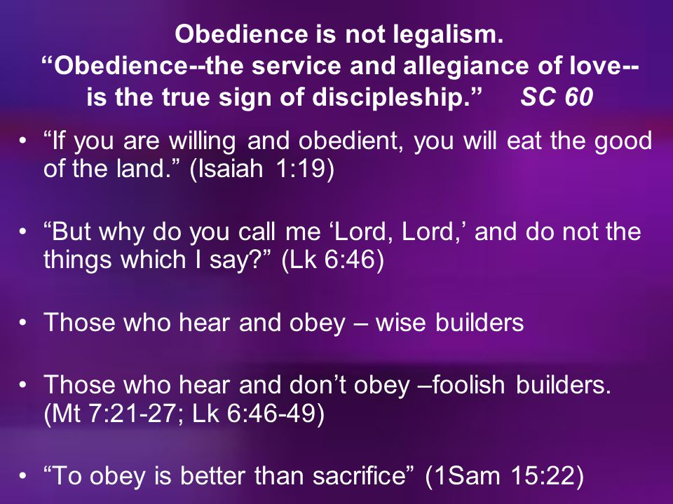 Obedience is not legalism