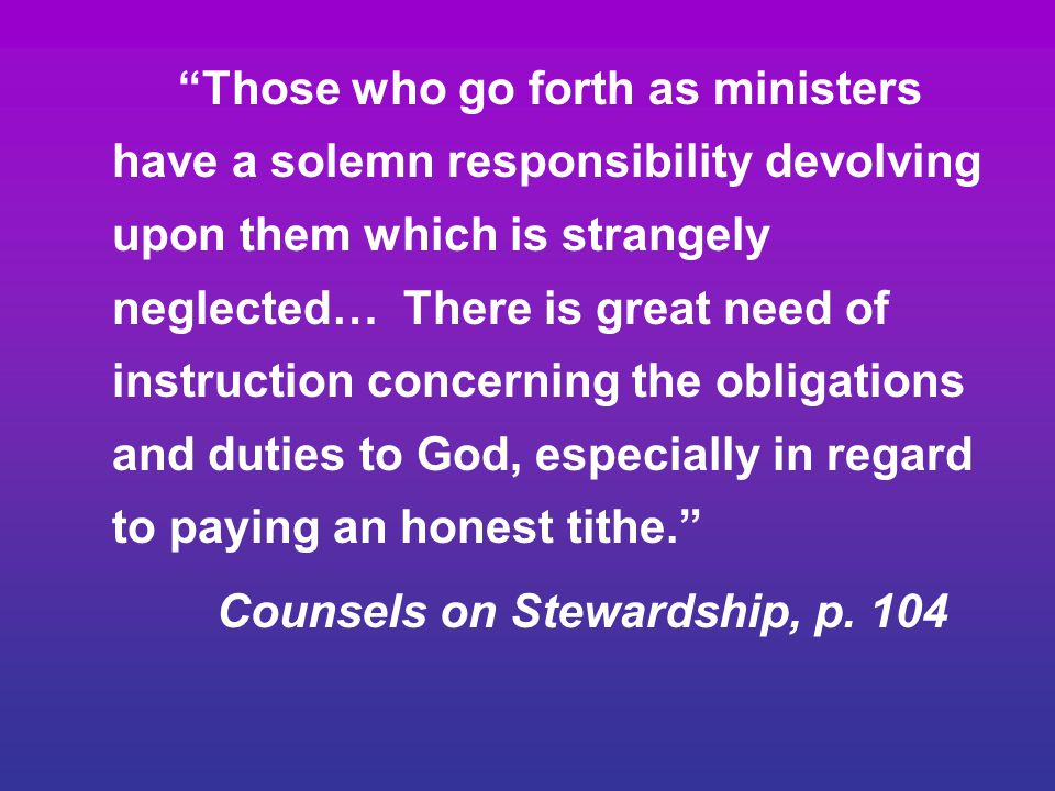 Counsels on Stewardship, p. 104