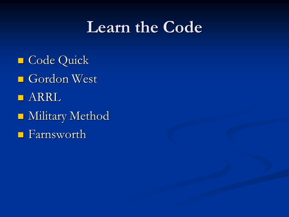 Learn the Code Code Quick Gordon West ARRL Military Method Farnsworth