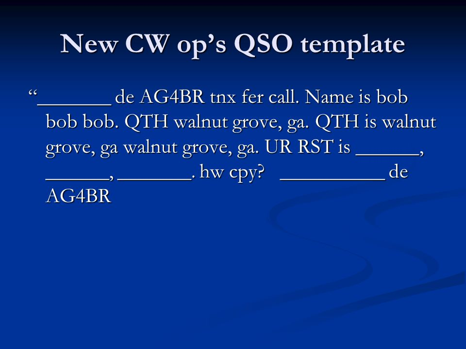New CW op's QSO template