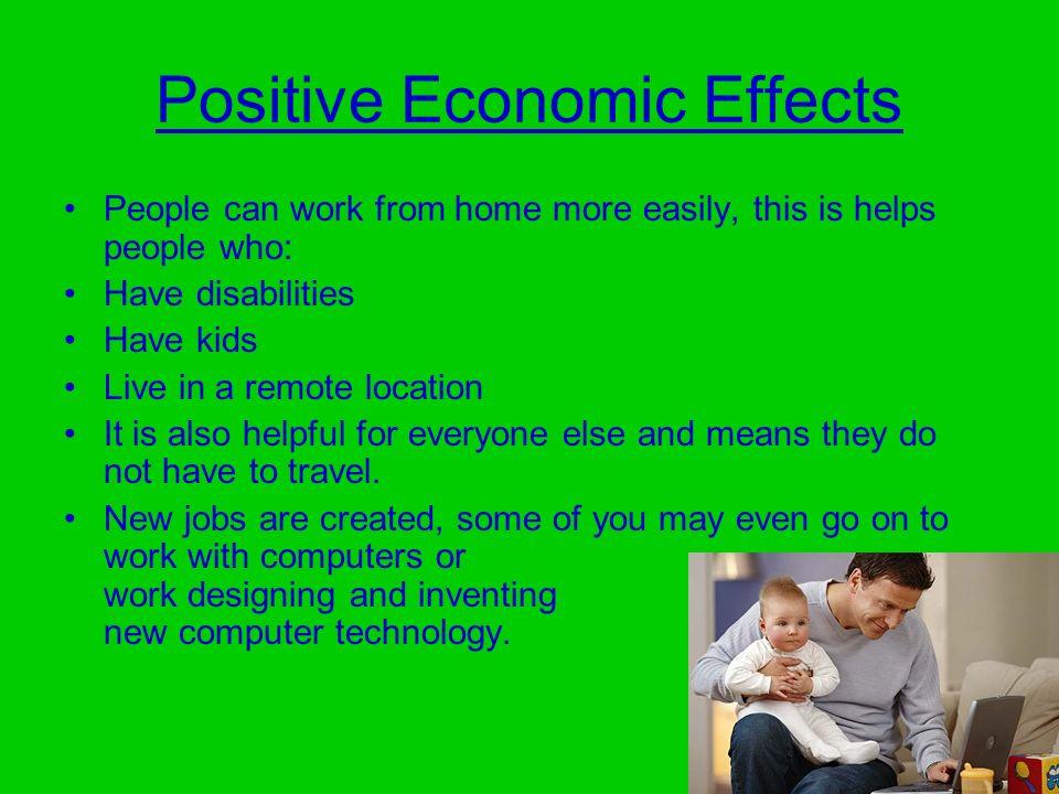 Positive Economic Effects