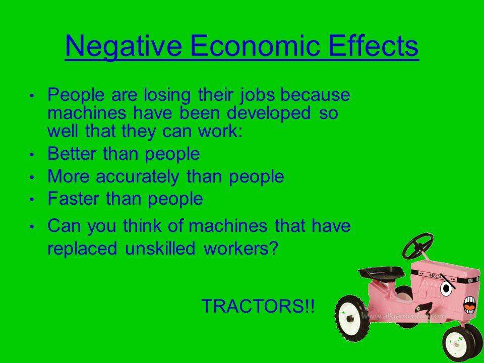 Negative Economic Effects