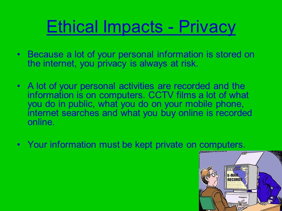 Ethical Impacts - Privacy