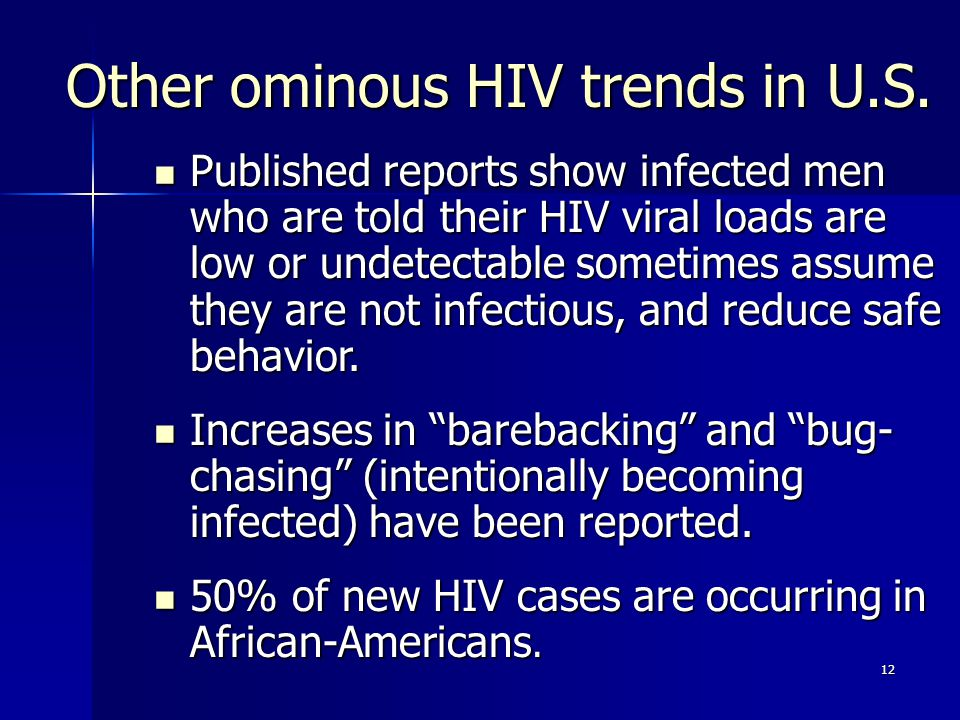Other ominous HIV trends in U.S.