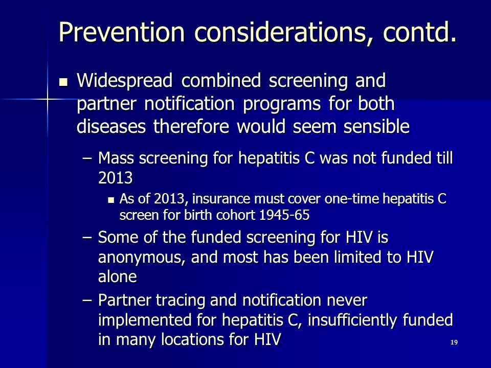Prevention considerations, contd.