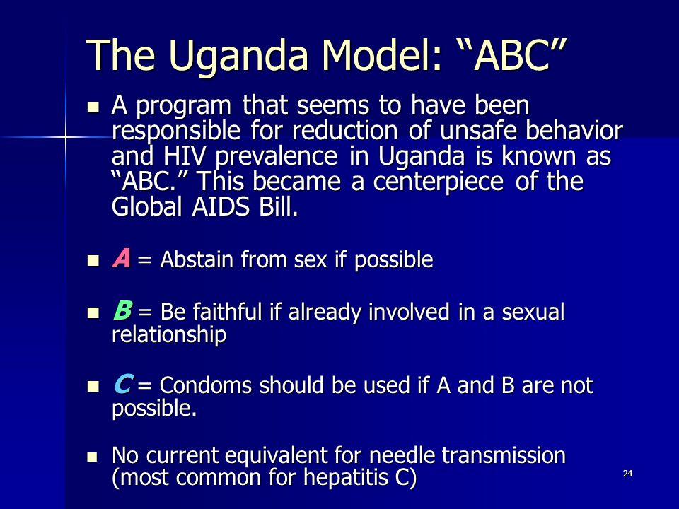 The Uganda Model: ABC