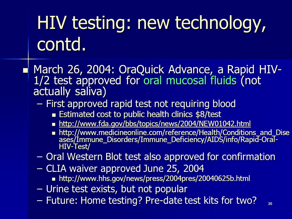 HIV testing: new technology, contd.