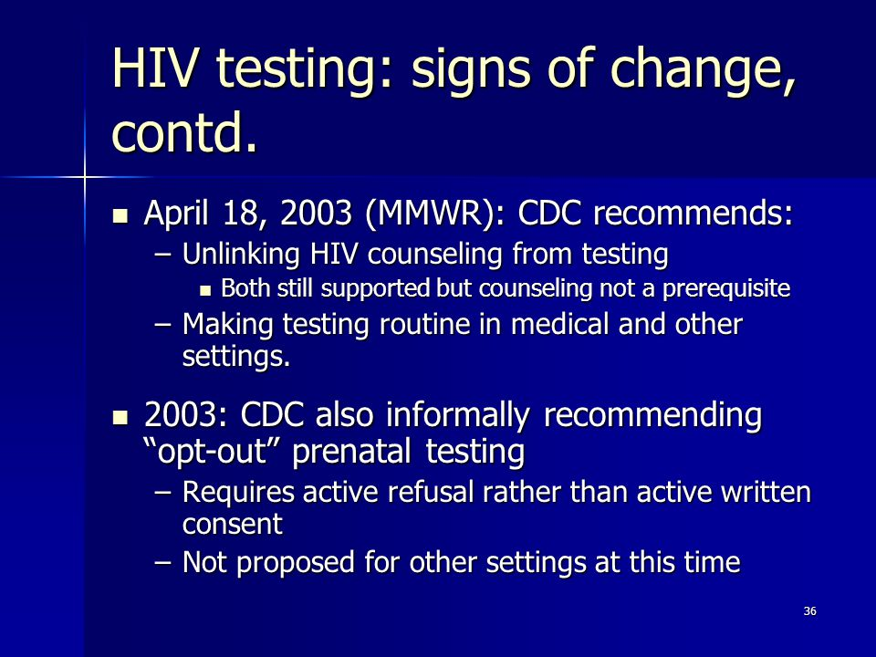 HIV testing: signs of change, contd.