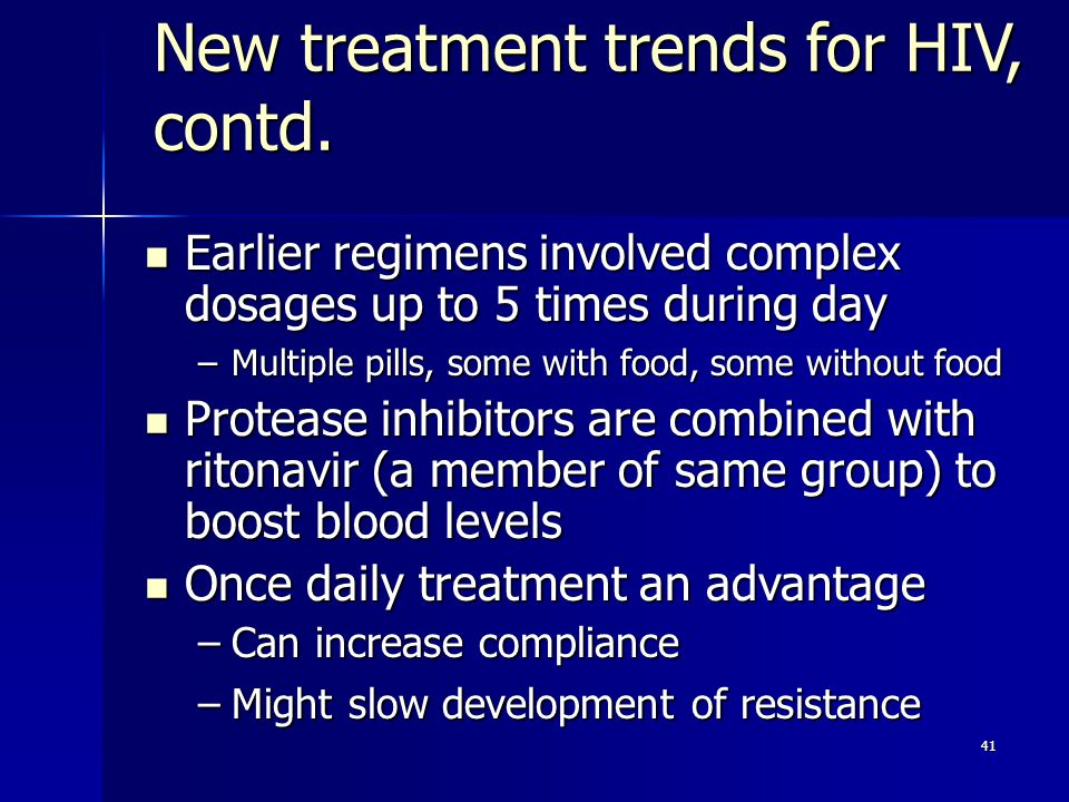New treatment trends for HIV, contd.