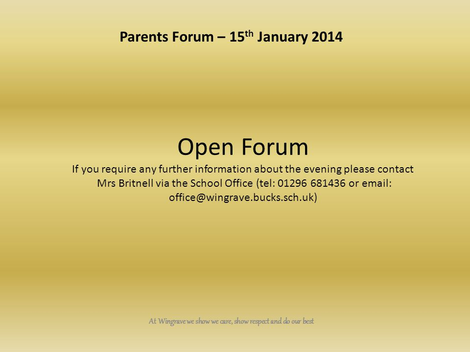 Open Forum Parents Forum – 15th January 2014