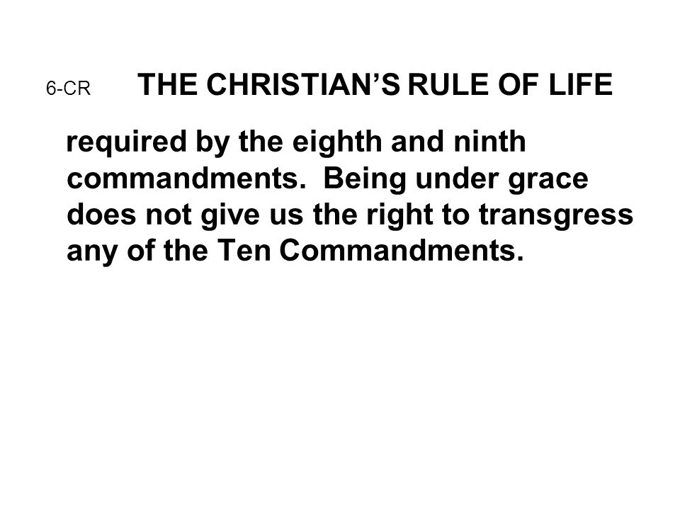 6-CR THE CHRISTIAN'S RULE OF LIFE