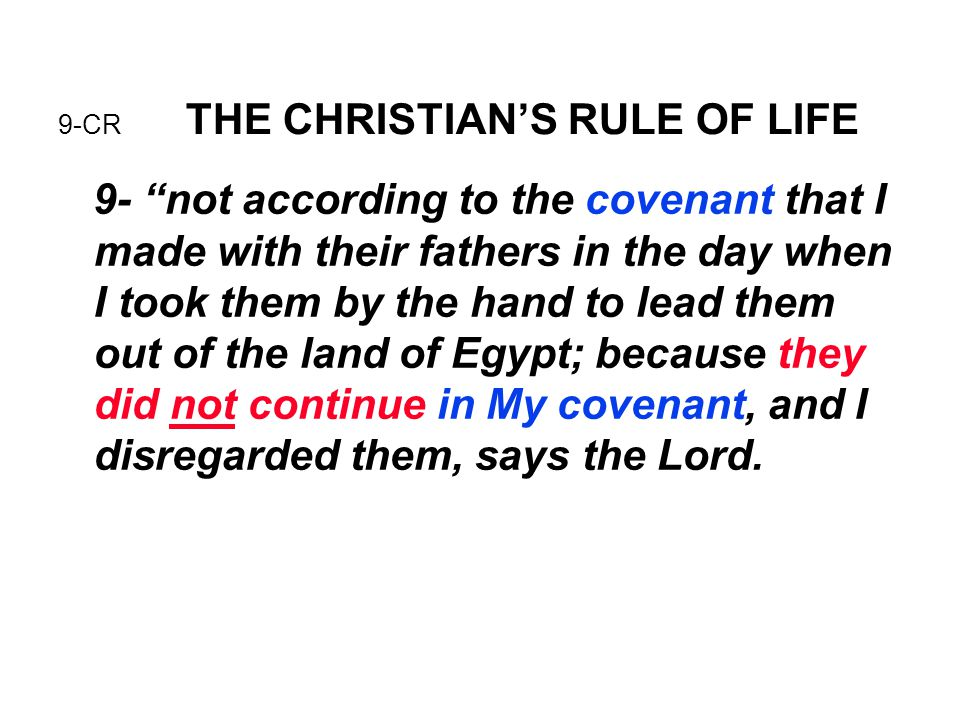 9-CR THE CHRISTIAN'S RULE OF LIFE