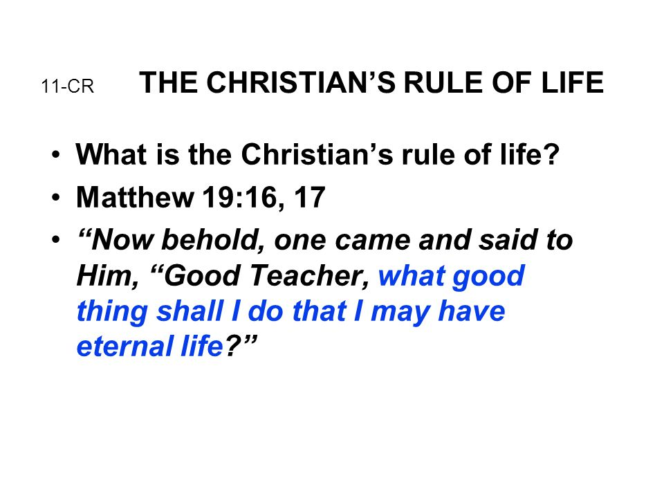 11-CR THE CHRISTIAN'S RULE OF LIFE