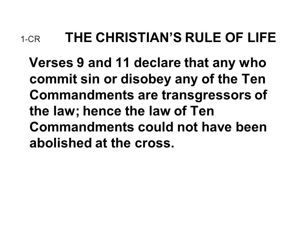 1-CR THE CHRISTIAN'S RULE OF LIFE