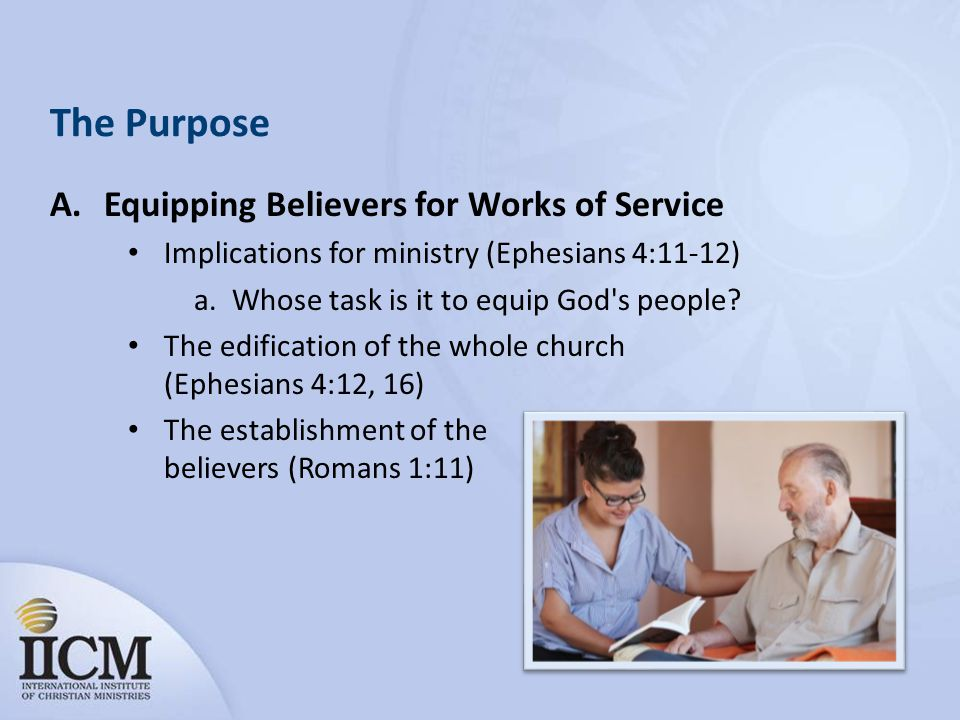 The Purpose Equipping Believers for Works of Service