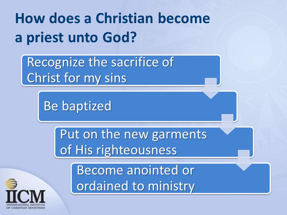 How does a Christian become a priest unto God