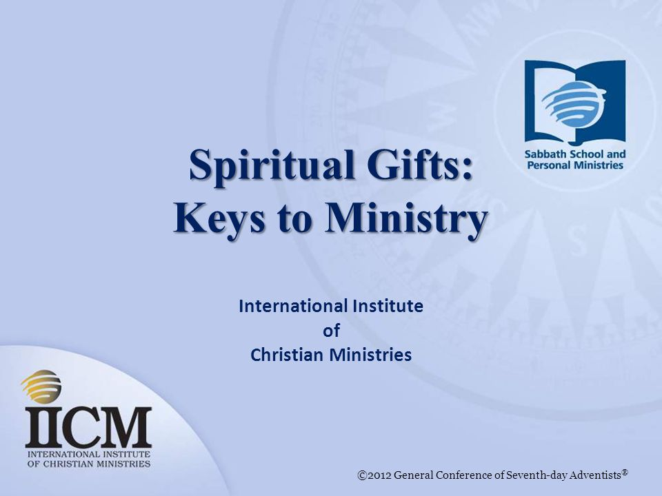 Spiritual Gifts: Keys to Ministry