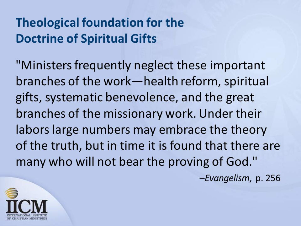 Theological foundation for the Doctrine of Spiritual Gifts