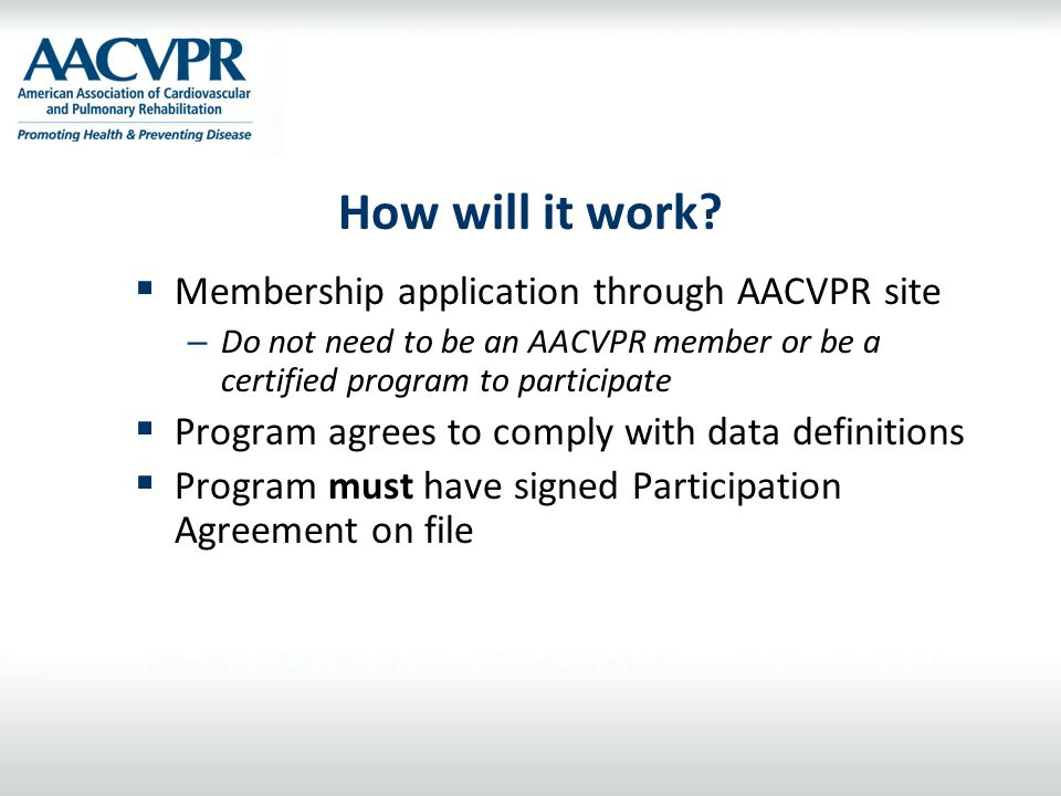 How will it work Membership application through AACVPR site