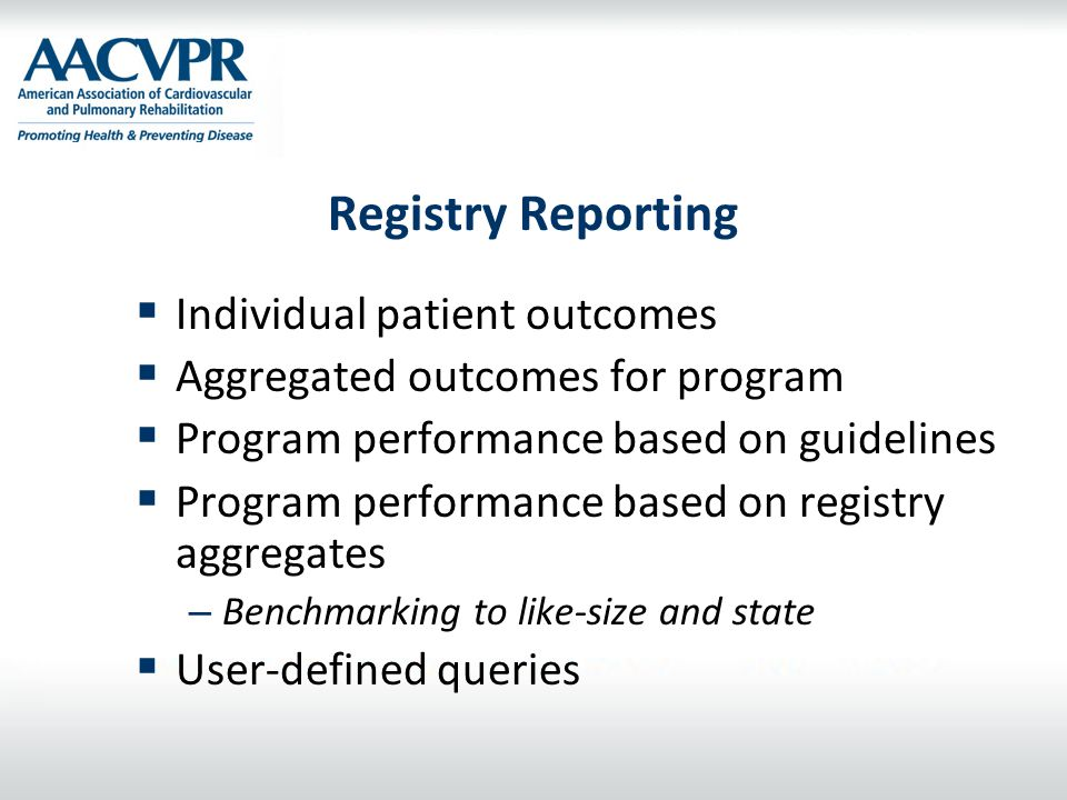 Registry Reporting Individual patient outcomes